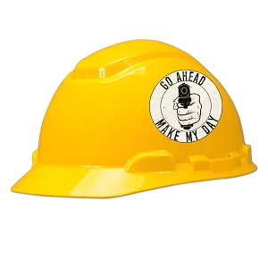 Go Ahead Make My Day Hard Hat Helmet Sticker
